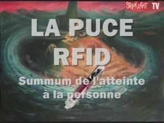 LA PUCE RFID QU'EST-CE QUE C'EST? (lien vaccin H1N1?) 1/2