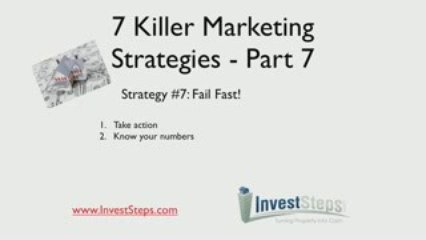 7 Killer Real Estate Investing Marketing Strategies – Part 7