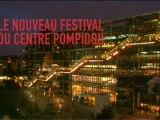 Le nouveau festival du Centre Pompidou