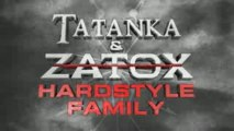 tatanka and zatox - hardstyle familly - Zanzatraxx