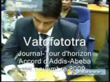 Journal-Tour d'horizon-Accord d'Addis-Abeba 07 novembre 2009