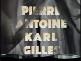Pierre Antoine Karl Gilles (PAKG) - NPA - Interlude Début