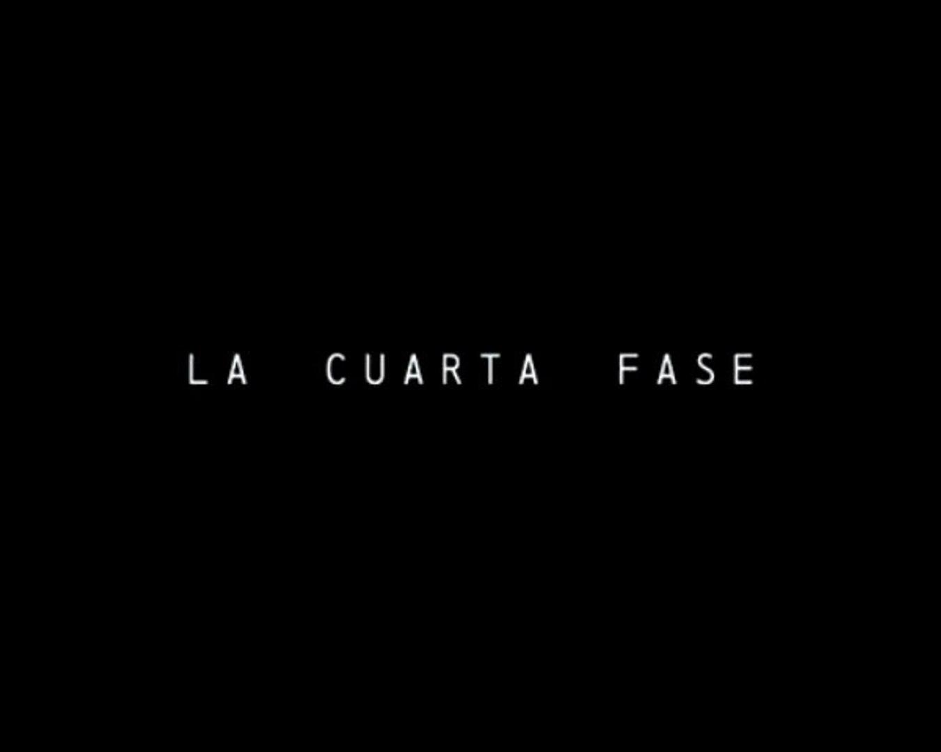 La Cuarta Fase Trailer Español