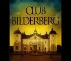 Bielderberg, CFR, Trilatérale ...