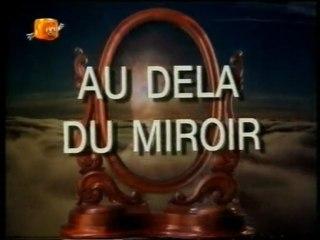 au dela du miroir episode 2 partie 1