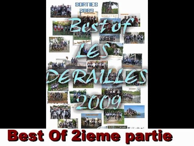 BEST OF 09 - LES DERAILLES