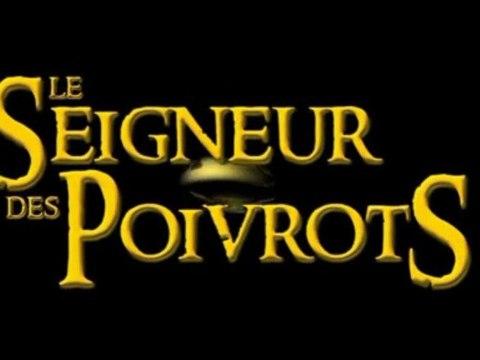 Le Seigneur des Poivrots 1 (Attention, Langage Cru)