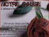 """New Clip - Notre Cause """" L'amour c'est quoi ? """""""