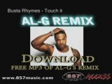 Busta Rhymes - Touch It / AL-G REMIX