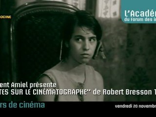 """Notes sur le cinématographe"" de Robert Bresson, 1975"