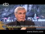 """Mgr Jean Michel Di Falco : """"A quoi sert une tv catholique ?"""""""