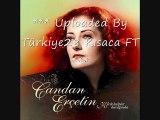 Candan Ercetin-Ben Kimim MUTLAKA DİNLE 2009