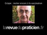 Grippe A H1N1 : inciter à la vaccination