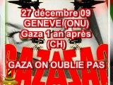 GAZA ON OUBLIE PAS ONU GENEVE (CH)27/12/09