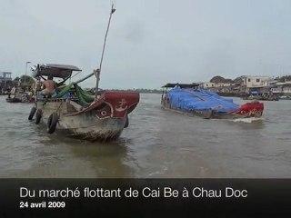 Du marché flottant de Cai Be à Chau Doc
