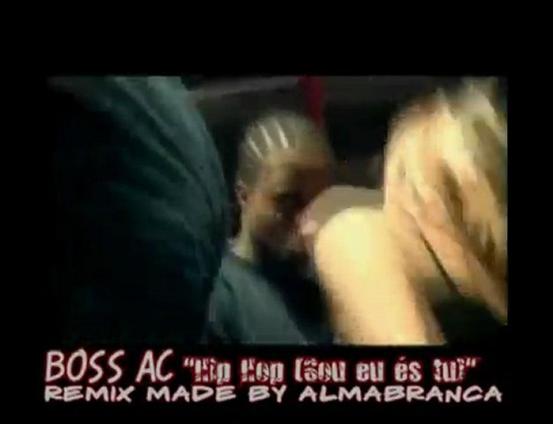 Boss AC Hip Hop Sou eu és tu REMIX