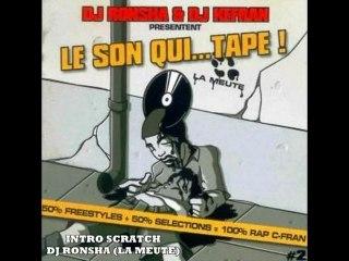DJ Ronsha - Intro Scratch (Le Son Qui... Tape ! Vol. 1) 2000