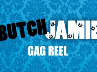 BUTCH JAMIE EXCLUSIVE GAG REEL CLIPS (Peccadillo Pictures)