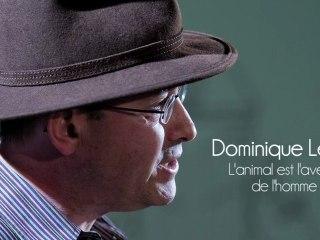 Vidéo de Dominique Lestel