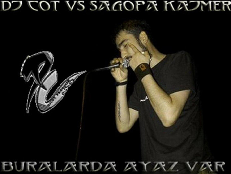 DjCot vs Sagopa Kajmer - Buralarda Ayaz Var Remix