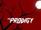 The Prodigy // Run with the wolves