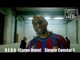 Freestyle De Rue - R.E.D.K (Carpe Diem) Simple Constat Live !!!!!!!!!!