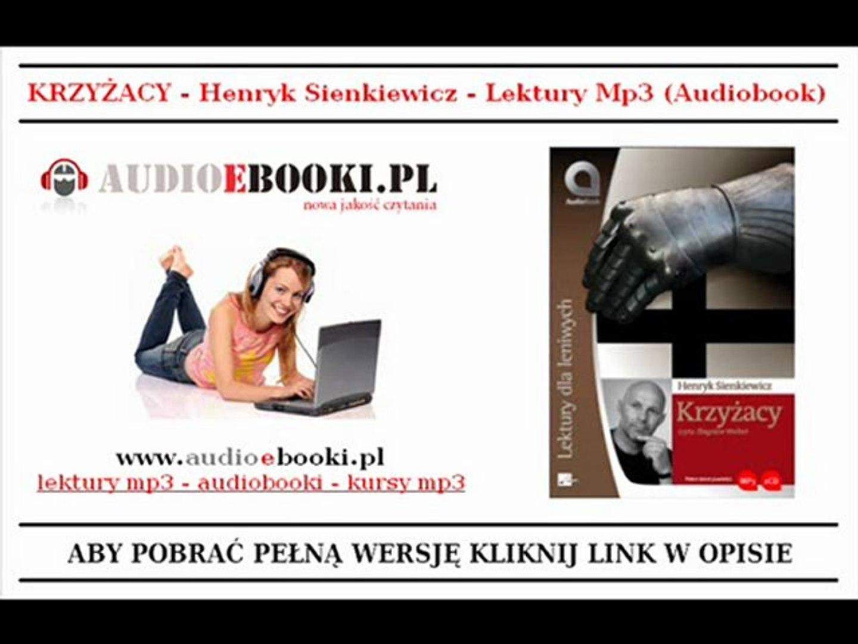 KRZYŻACY na MP3 - H. Sienkiewicz - LEKTURY MP3 (AUDIOBOOK)