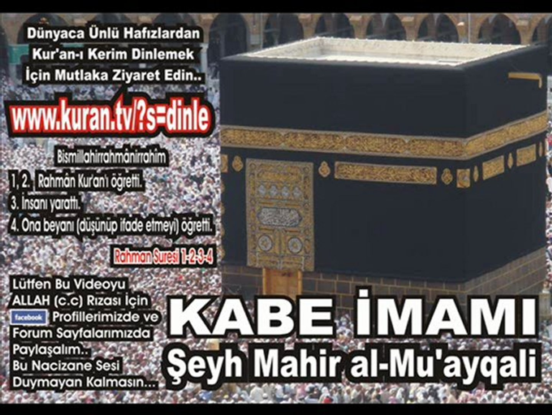 Kadir Suresi - Kabe imamı Şeyh Mahir al-Mu'ayqali
