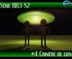 Série RR3 S2 #4 Des Crinières de Lion