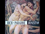 Honesty 69 - Rich In Paradise (Adam & Eve Mix)