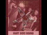 Mary Goes Round - any mary i see