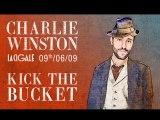 Charlie Winston - Kick The Bucket