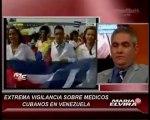 Médicos de Cuba en Venezuela son... ¡¡agentes secretos!!