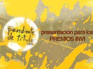 Presentación para los premios INVI