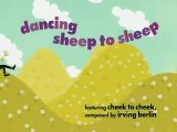 Dancing sheep to sheep