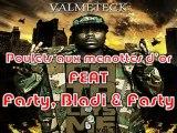 VALMETECK - Poulets Aux Menottes D'or Feat. Fasty, Bladi & X