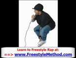 Freestyle Method - Learn How To Rap - Learn How To Freestyle