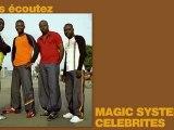 Magic system - Célébrites (La ferme célébrités en Afrique)