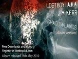 Lostboy! aka Jim Kerr-Shadowland