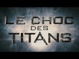 Le Choc Des Titans : Bande-Annonce / Trailer 2 (VF/HD)