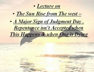 When the Sun Shall Rise From the West | Quran Al Hakeem