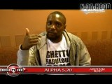 ALPHA 5.20 L'INTERVIEW TANT ATTENDU POUR AFRICAN GANGSTER PARTIE 2 Blog_-_Deezer_-_Page Facebook_-_YouTube