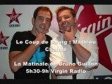 Canular Téléphonique Le Coup de Bourg : Mathieu Chalmé piégé par Olivier Bourg sur Virgin Radio