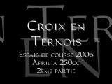 Croix en Ternois 2006 Aprilia 250cc
