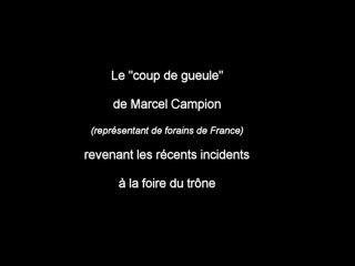Le coup de gueule de Marcel Campion