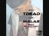 MALA2 feat Doc Joe(idélébile) & Pesoa(Eddie Hyde)(Extrait