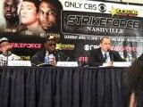 Part 1 - Strikeforce: Nashville post fight press conference