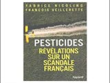 DANGERS :Pesticides, revelation sur un scandale francais 1-2