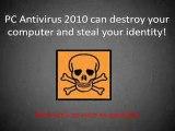 Remove PC Antivirus 2010 The Easy Way - PC Antivirus 2010 Re