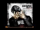 Despo Rutti - L'oeil Au Beurre Noir Feat Nessbeal lourd !!!